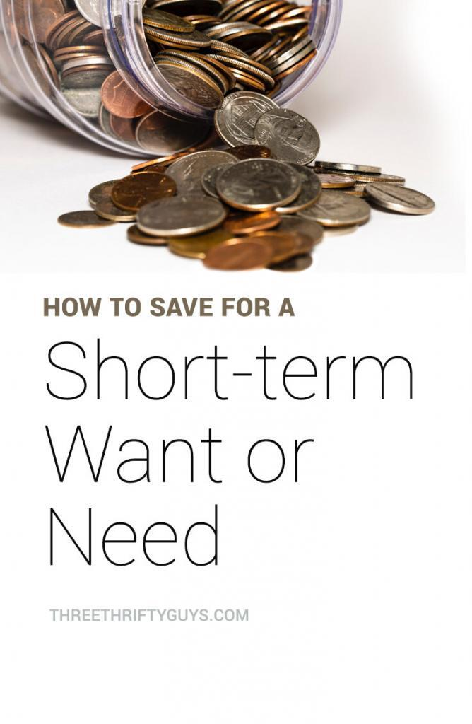 how to save for short-term want or need