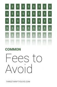 common missed fees to avoid