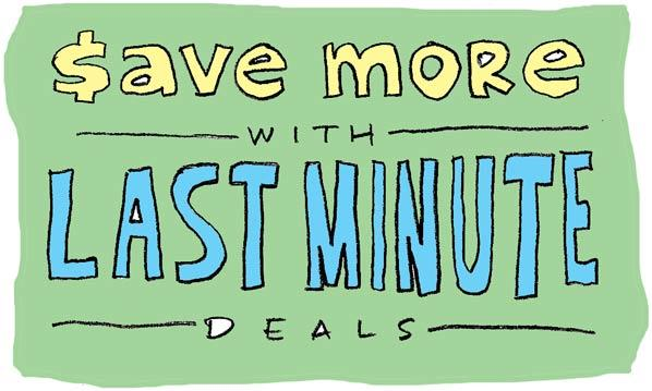 save more with last minute deals