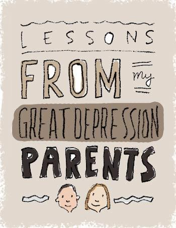 lessons from Great Depression Parents