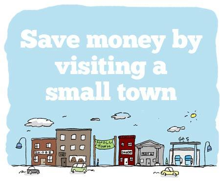small towns can save you money