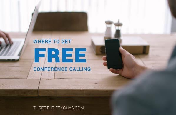 where you can get free conference calls