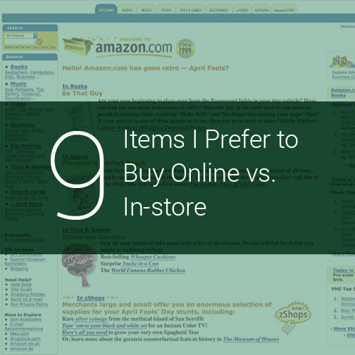 9 items I prefer to buy online