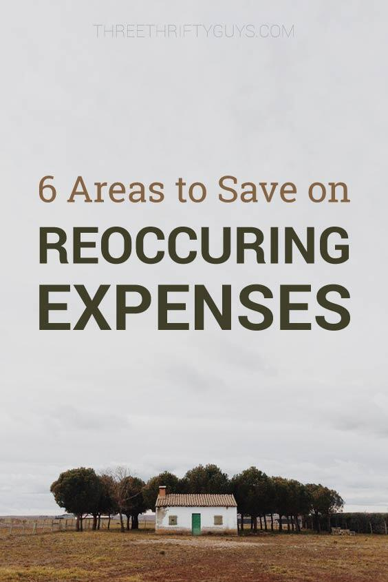 save on reoccurring expensese