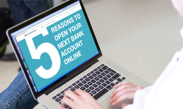 reasons to open online bank account
