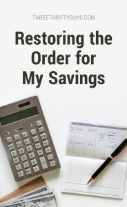 restore order to savings