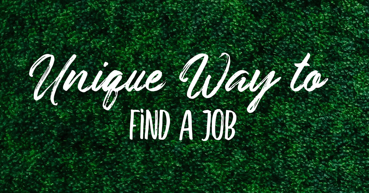 Unique way to find a job