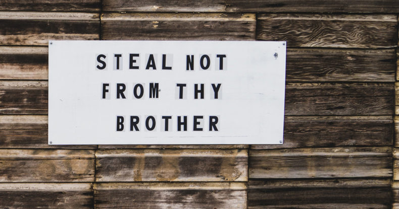"""Sign """"Steal not from thy brother"""""""