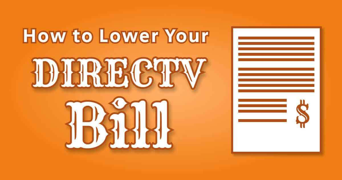 Lower Your DIRECTV Bill