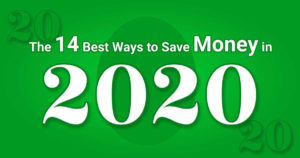 14 Money Saving Ideas for 2020
